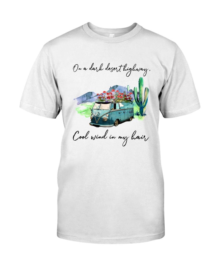 On A Dark Desert Highway Classic T-Shirt