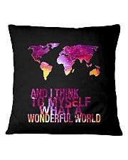 Myself What A Wonderful World 5 Square Pillowcase thumbnail