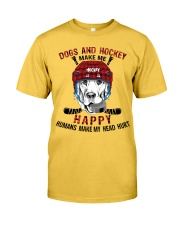 Dogs And Hockey Make Me Happy Classic T-Shirt front