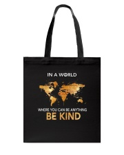 Be Kind In A World Tote Bag thumbnail