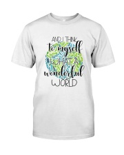 Myself What A Wonderful Word Classic T-Shirt front