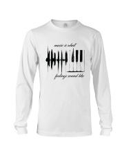 Music Is What Feeling Sound Like  Long Sleeve Tee thumbnail