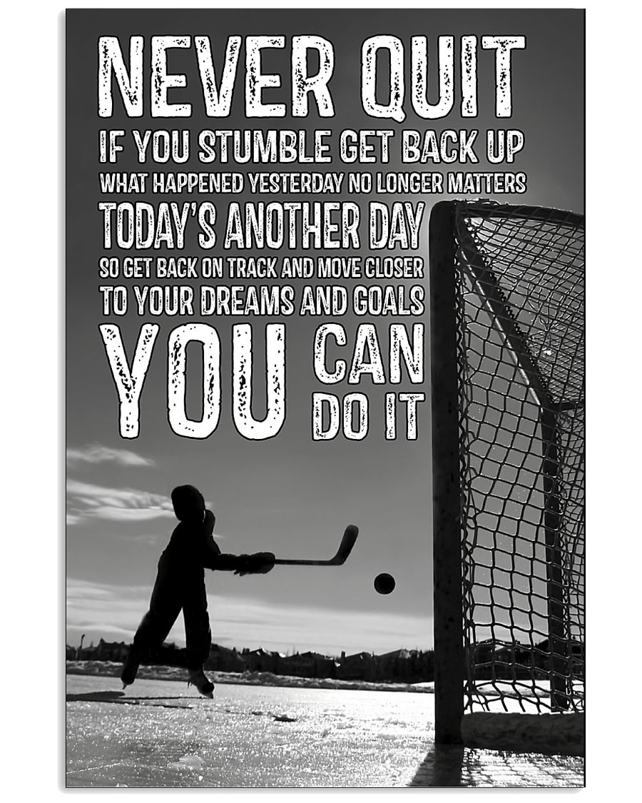 Never Quit You Can Do It 11x17 Poster