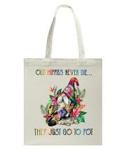 Old Hippies Never Die Tote Bag thumbnail