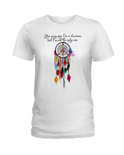 You May Say Im A Dreamer  Ladies T-Shirt tile