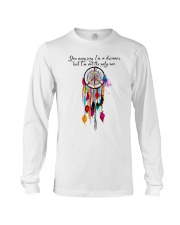 You May Say Im A Dreamer  Long Sleeve Tee tile