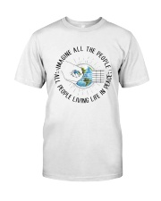 People Living Life In Peace Classic T-Shirt front