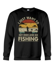 I Just Want To Get High Crewneck Sweatshirt thumbnail