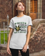 Weed Makes Me Happy Classic T-Shirt apparel-classic-tshirt-lifestyle-06