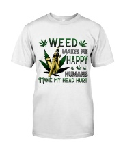 Weed Makes Me Happy Classic T-Shirt front