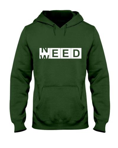Need Weed