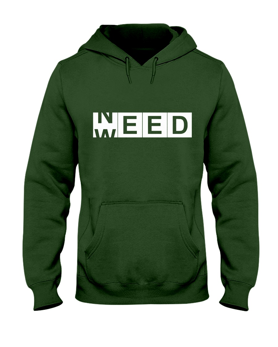 Need Weed Hooded Sweatshirt