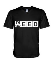 Need Weed V-Neck T-Shirt thumbnail