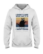 I Want Coffee Hooded Sweatshirt front