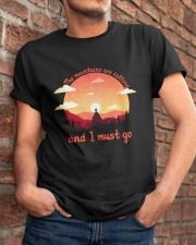 I Must Go Classic T-Shirt apparel-classic-tshirt-lifestyle-26
