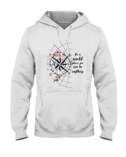 Be Kind In A World 1 Hooded Sweatshirt front