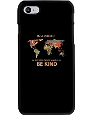 Be Kind In A World 1 Phone Case thumbnail