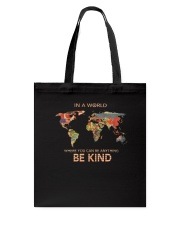 Be Kind In A World 1 Tote Bag thumbnail