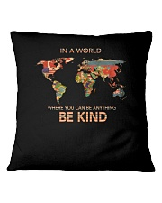 Be Kind In A World 1 Square Pillowcase thumbnail