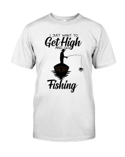 Just Want To Get High And Go Fishing
