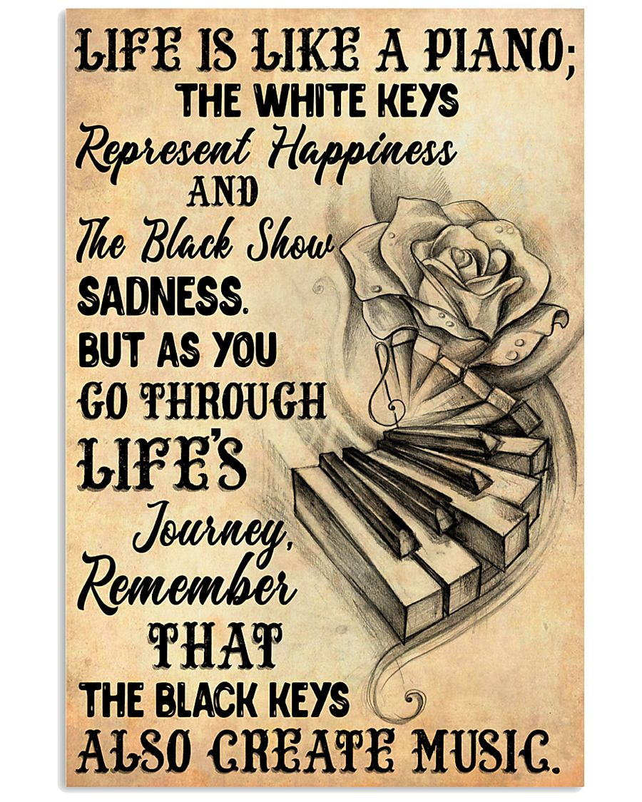 Life Is Like A Piano 11x17 Poster