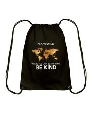 Be Kind In A World 1 Drawstring Bag thumbnail