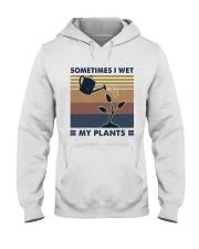 Sometimes I Wet My Plants Hooded Sweatshirt front
