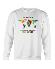 You Can Be Anything Be Kind  Crewneck Sweatshirt thumbnail