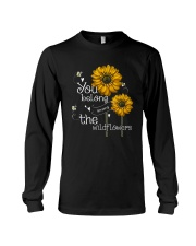 You Belong Among The Wildflowers 1 Long Sleeve Tee thumbnail