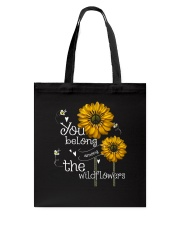 You Belong Among The Wildflowers 1 Tote Bag thumbnail