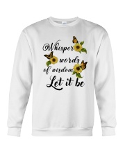 Whisper Words Of Wisdom Crewneck Sweatshirt thumbnail