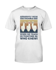 When We Teach Together Classic T-Shirt thumbnail