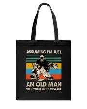 I'm Just An Old Man Tote Bag thumbnail