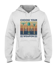 Choose Your Weapon Hooded Sweatshirt front