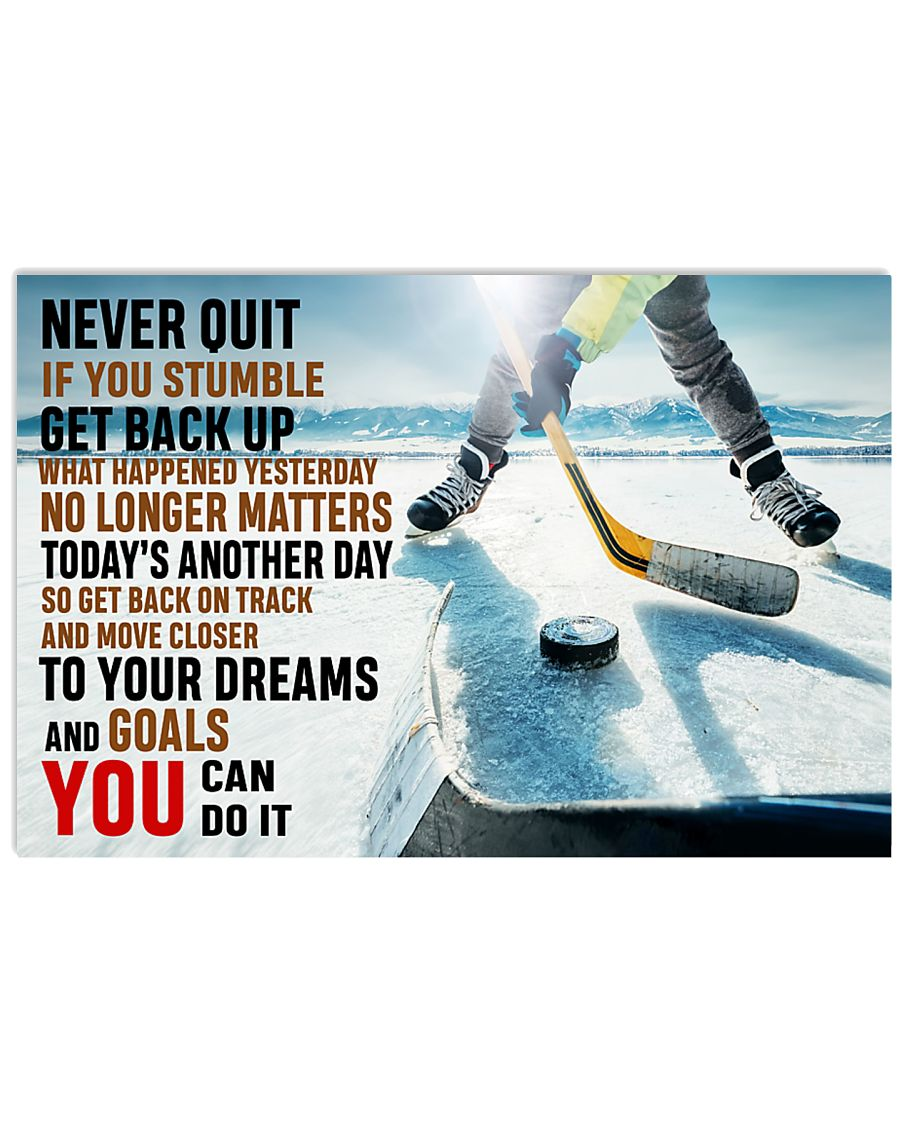 Never Quit You Can Do It 17x11 Poster