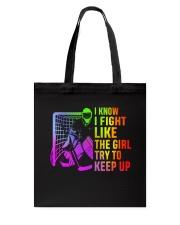 I Know I Fight Tote Bag thumbnail