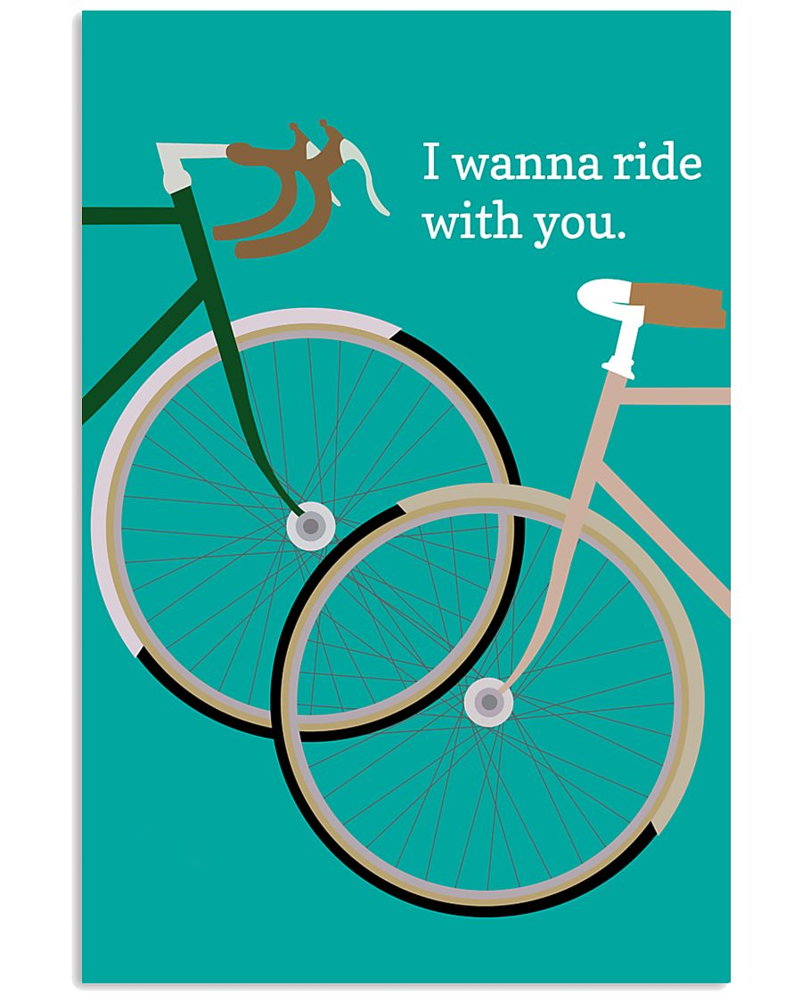 I Wanna Ride With You 11x17 Poster