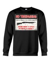 No Trespassing Crewneck Sweatshirt thumbnail