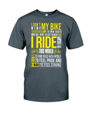 I Don't Ride My Bike Classic T-Shirt front