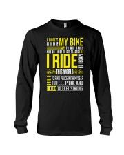 I Don't Ride My Bike Long Sleeve Tee thumbnail