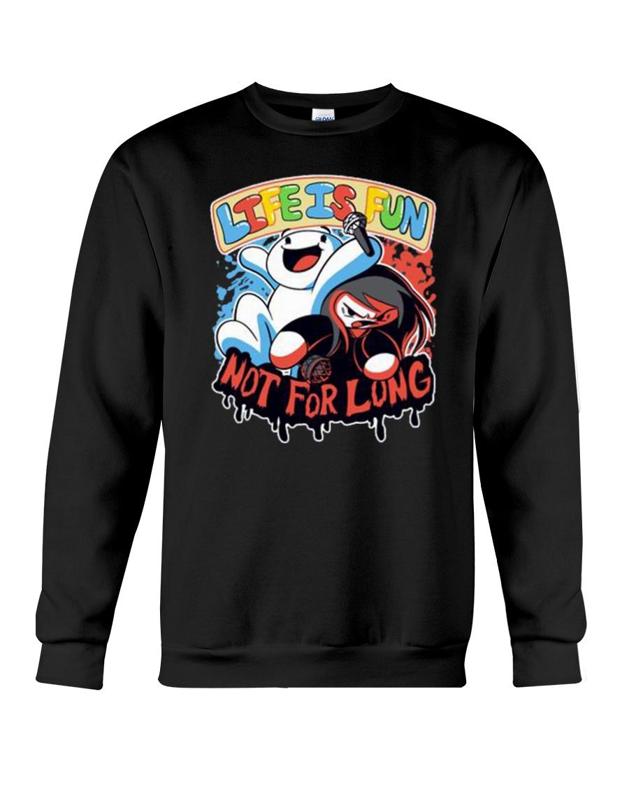 Life is Fun Shirt Crewneck Sweatshirt