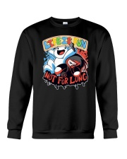 Life is Fun Shirt Crewneck Sweatshirt front