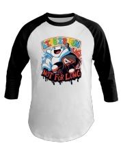 Life is Fun Shirt Baseball Tee thumbnail