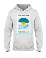 Music Lose Your Mind Find Your Soul Hooded Sweatshirt thumbnail