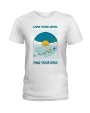 Music Lose Your Mind Find Your Soul Ladies T-Shirt thumbnail