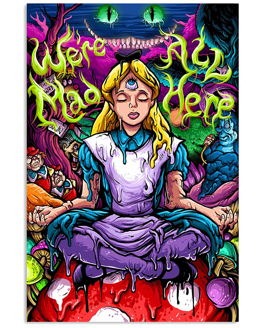 We Are All Mad Here 11x17 Poster