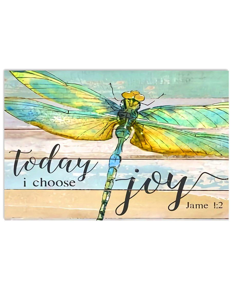 Today I Choose Joy 17x11 Poster