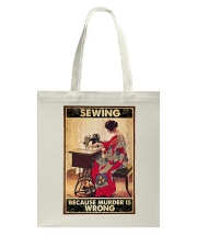 Sewing Because Murder Is Wrong Tote Bag tile