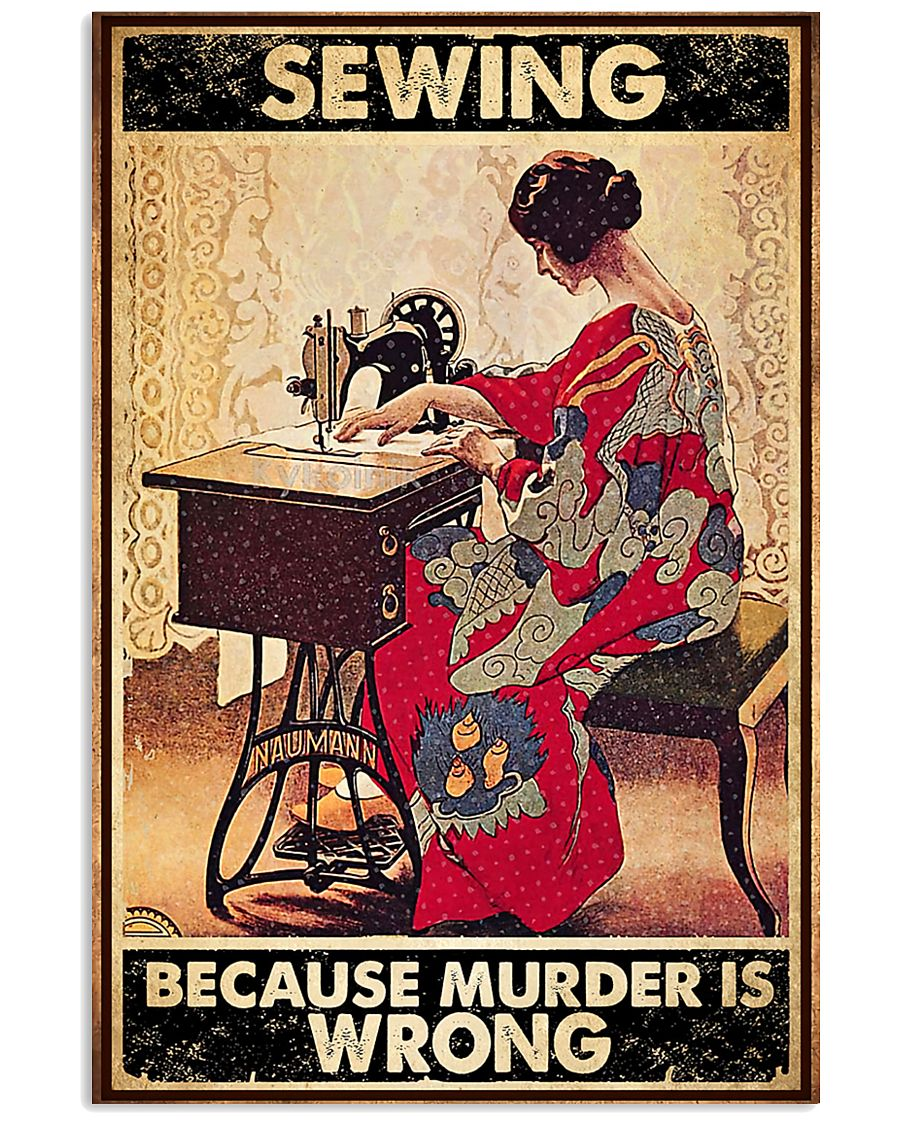Sewing Because Murder Is Wrong 11x17 Poster