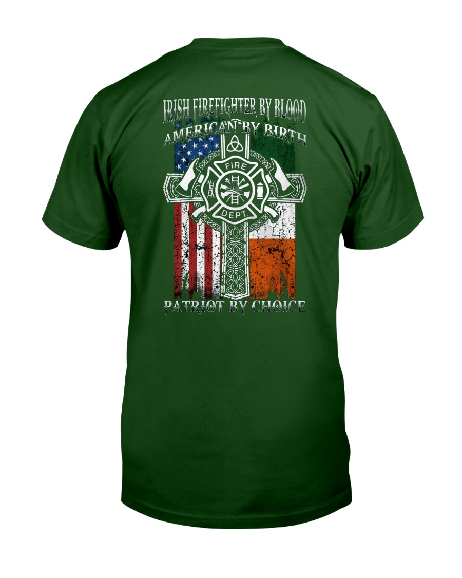 Irish Firefighter By Blood Classic T-Shirt